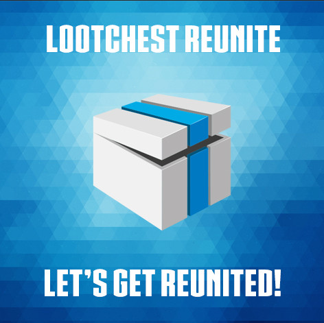 lootchest reUnite Box